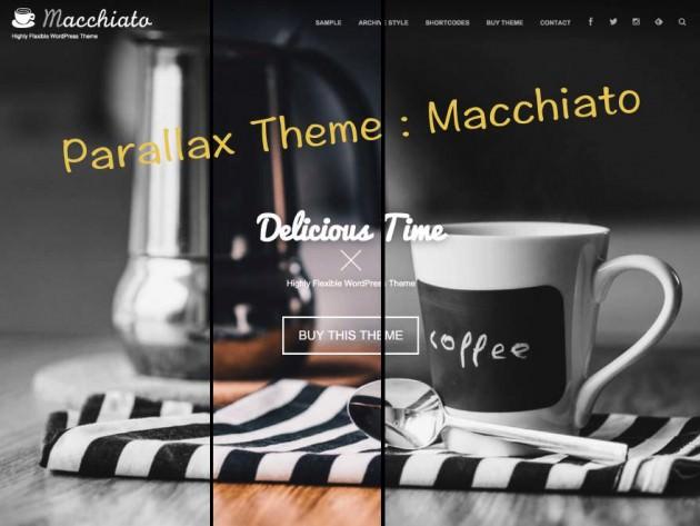 パララックス対応WordPressテーマ「Macchiato」デモサイトオープン!