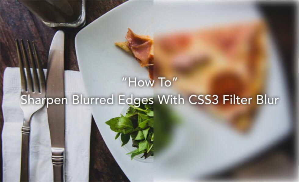 CSS3のfilter:blurでぼかし効果をするとフチがぼやけるときの対処法