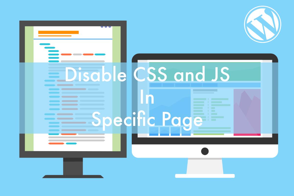 WordPressで不要なページでプラグインが出力しているJSやCSSを無効化して軽量化する方法