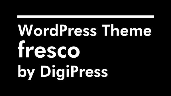 新作WordPressテーマ「fresco」デモムービーを公開しました