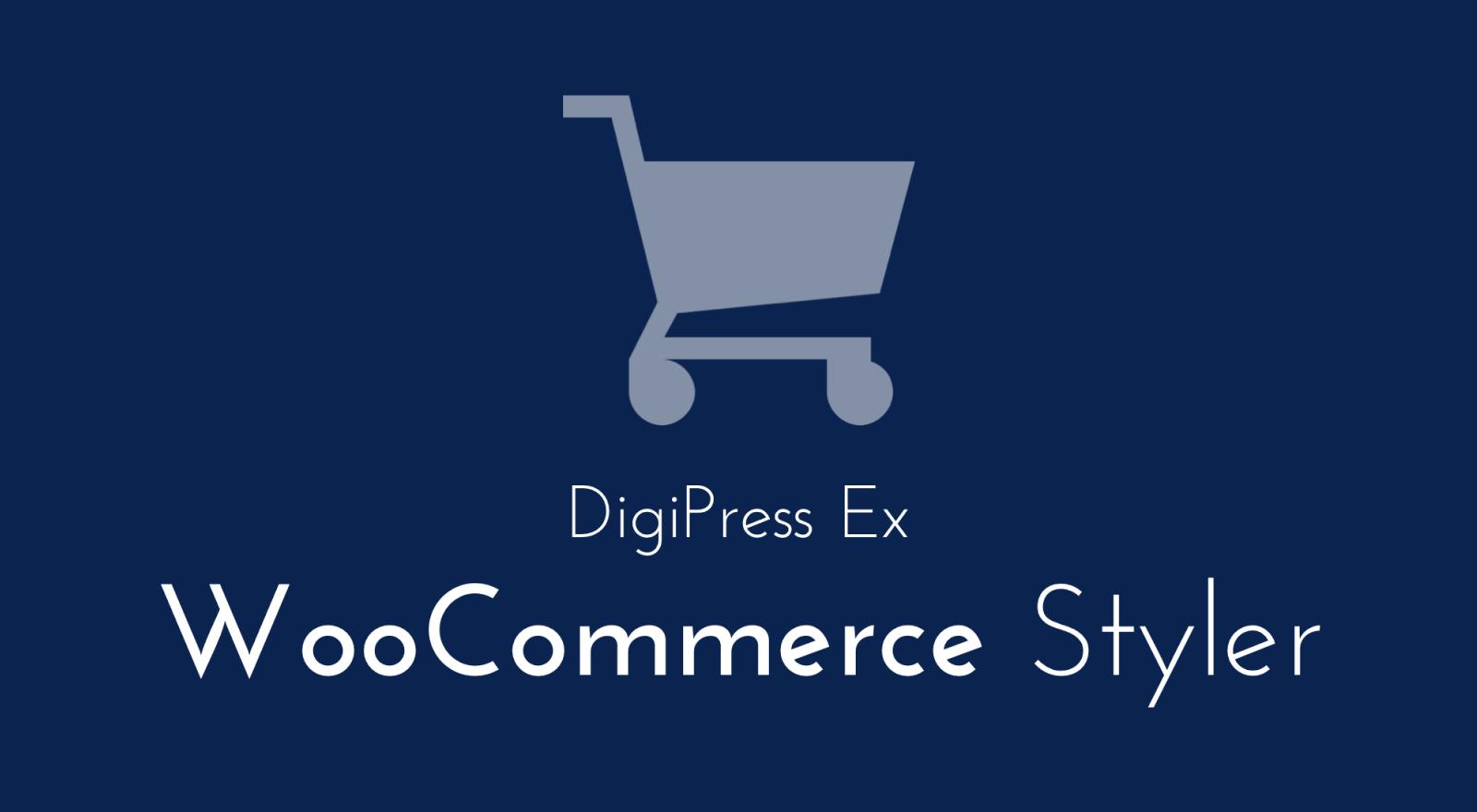 DigiPress Ex – WooCommerce Styler – EC サイトのコンテンツをテーマデザインに最適化