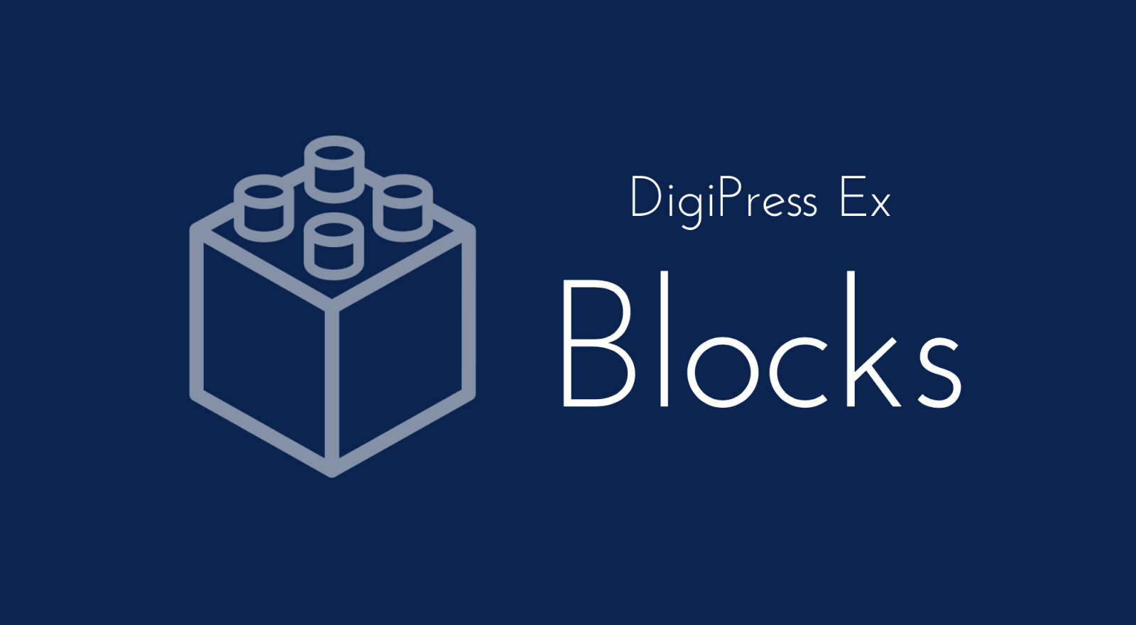 DigiPress Ex – Blocks : 標準ブロックの拡張と独自ブロックを追加する必須プラグイン